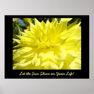 ¡Deje el Sun brillar en su vida dalia de la impre Posters