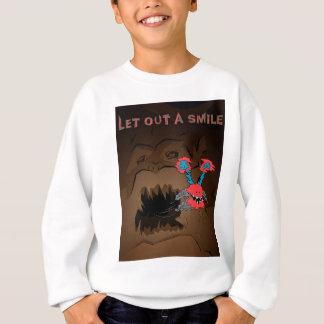 Deje hacia fuera una sonrisa sudadera