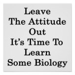 Deje la actitud hacia fuera que es hora de aprende impresiones