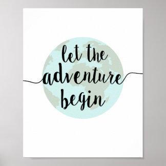 Deje la aventura comenzar la impresión del arte de póster