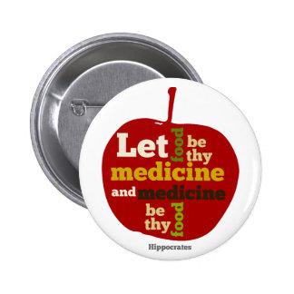 deje la comida ser thy medicina y la medicina sea  pin