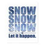 Deje la nieve suceder tarjeta postal