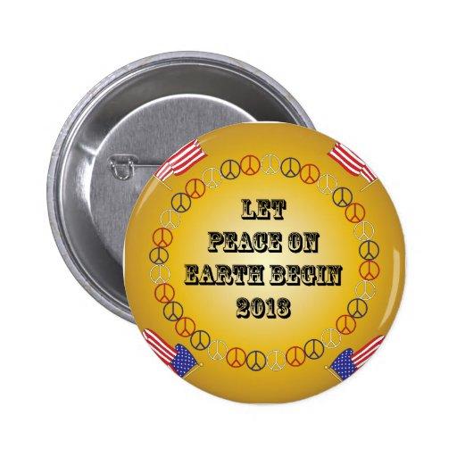 Deje la paz en la tierra comenzar 2013 pin redondo 5 cm