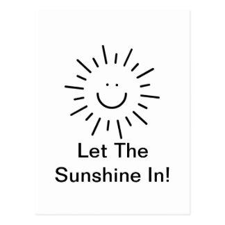 ¡Deje la sol adentro! Tarjeta Postal