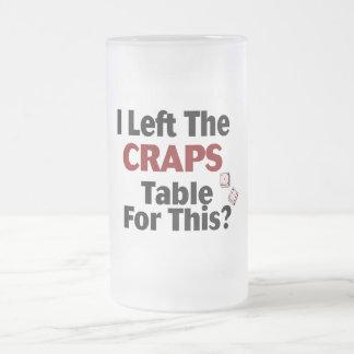 Dejé la tabla de las mierdas para esto taza de cristal