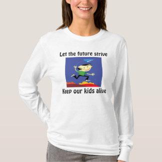 Deje las camisetas srive del furure