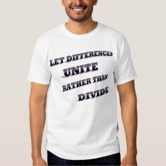 Deje las diferencias unir bastante que dividen polera