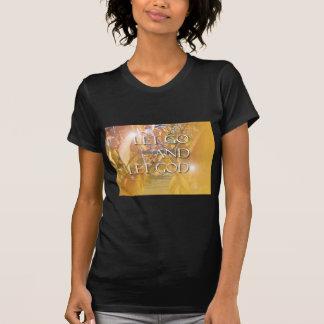 DEJE las hojas de oro de DIOS Camisetas