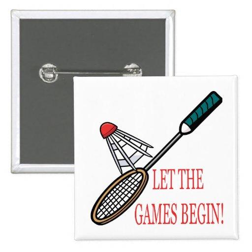 Deje los juegos comenzar pin cuadrada 5 cm