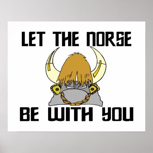 Deje los nórdises estar con usted posters
