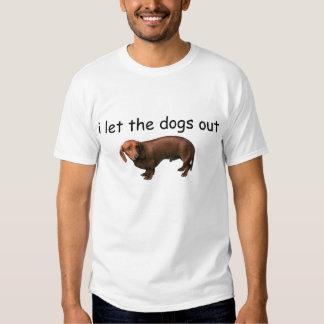 dejé los perros hacia fuera remera