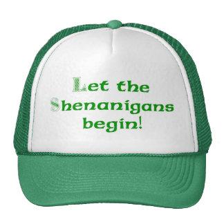 Deje los Shenanigans comenzar Gorros