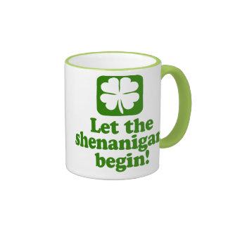Deje los Shenanigans comenzar Taza De Café