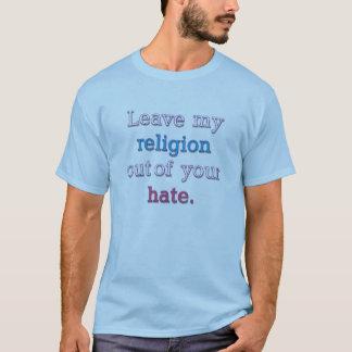 Deje mi religión de su odio playera