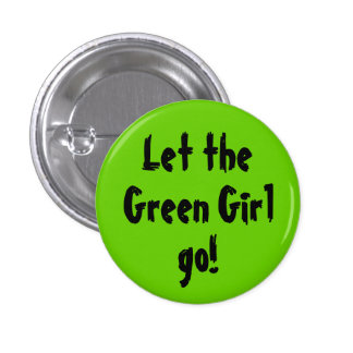 ¡Deje, ponga verde al chica, vaya! Pin