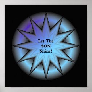 Deje resplandor solar del brillo del hijo en azu posters