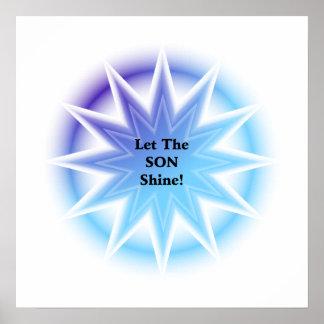 Deje resplandor solar del brillo del hijo en azu poster