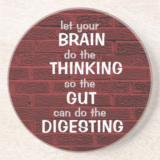 Deje su cerebro pensar el práctico de costa posavasos personalizados