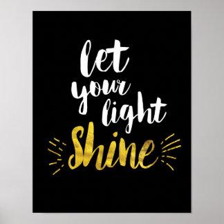 Deje su impresión ligera del arte del brillo póster