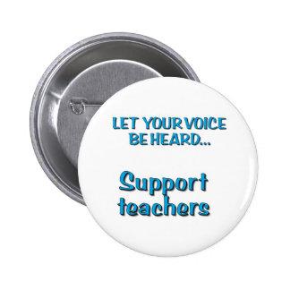 Deje su voz ser… profesores oídos de la ayuda pin redondo de 2 pulgadas