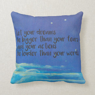 Deje sus sueños ser más grandes que sus miedos cojín decorativo