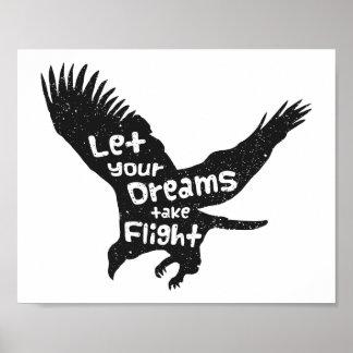Deje sus sueños tomar a vuelo Eagle Grunge negro Póster