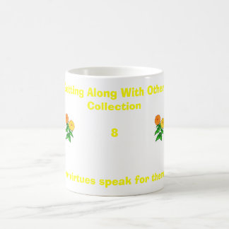 Deje sus virtudes hablar para ellos mismos.,… tazas