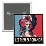 Déjelos comer el cambio, torta, lo que….