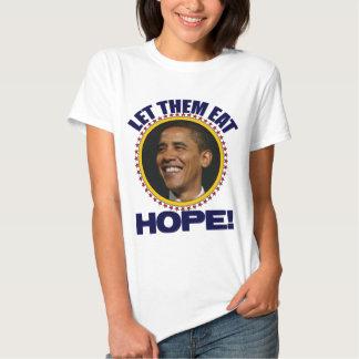 ¡Déjelos comer esperanza! - Obama anti Remera