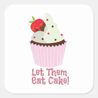 ¡Déjelos comer la torta! Pegatina Cuadrada