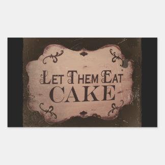 """""""Déjelos comer las tortas Pegatina Rectangular"""