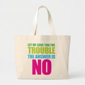 Déjeme ahorrarle el problema, la respuesta es ning bolsa tela grande