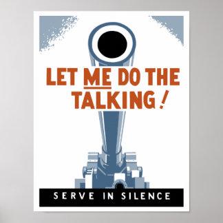 ¡Déjeme hacer hablar! Sirva en silencio Póster