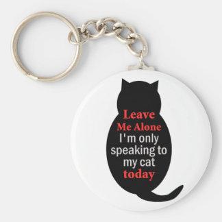Déjeme me solo están hablando solamente a mi gato  llaveros personalizados