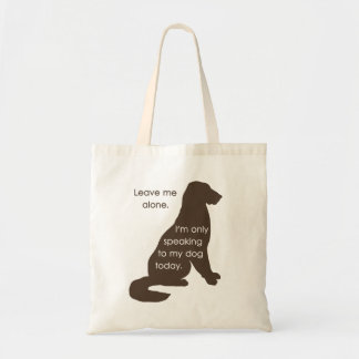 Déjeme me solo están hablando solamente a mi perro bolsa lienzo