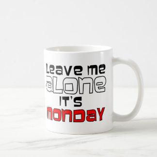 Déjeme solo. Es lunes - blanco en negro Tazas De Café