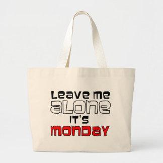 Déjeme solo. Es lunes Bolsas