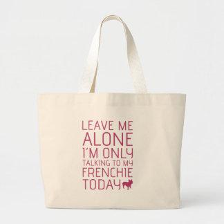 Déjeme solo rosa bolsa