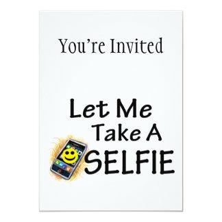 """Déjeme tomar un Selfie Invitación 5"""" X 7"""""""