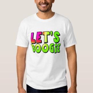Déjenos boogie camisas