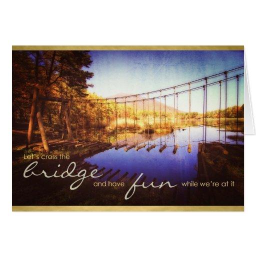 Déjenos puente cruzado mientras que teniendo cuerd felicitacion