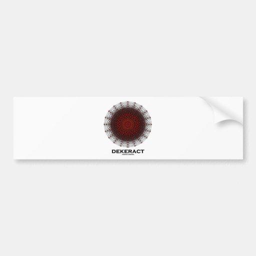 Dekerat (10-Dimensional Hypercube) Bumper Stickers