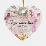 Del amor CITA de los dados nunca de Emily Bronte Ornamente De Reyes
