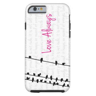 Del amor pájaros siempre - en una línea funda de iPhone 6 tough