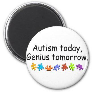 Del autismo genio hoy mañana imán redondo 5 cm