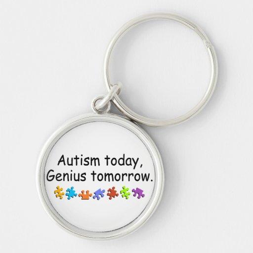 Del autismo genio hoy mañana llavero redondo plateado