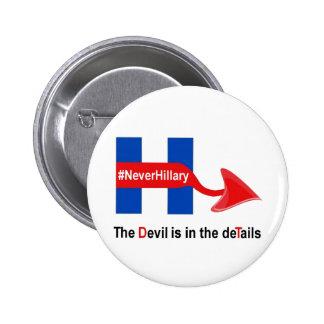 Del botón detalles del diablo de Hillary nunca Pin Redondo De 2 Pulgadas