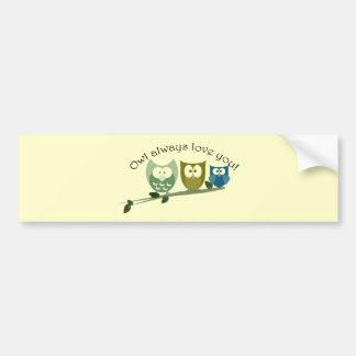 Del búho amor siempre usted, diseño lindo del búho etiqueta de parachoque