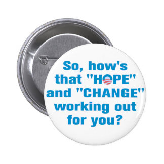 "Del ""cambio"" de Obama botón anti de la ""esperanza"" Pin"