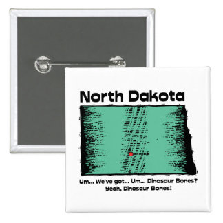 ~ del lema del ND de Dakota del Norte tenemos hues Pin Cuadrada 5 Cm